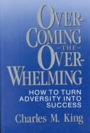 Download Overcoming the overwhelming