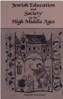 Download Jewish education and society in the High Middle Ages