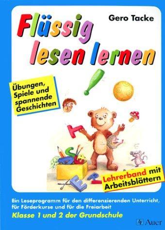 Flüssig lesen lernen, neue Rechtschreibung, Klasse 1 und 2 der Grundschule