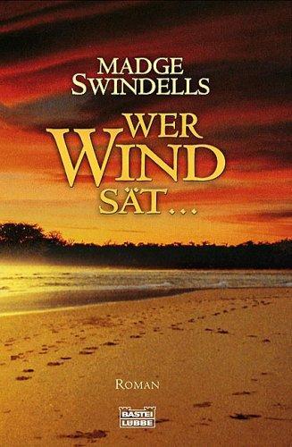 Wer Wind sät…