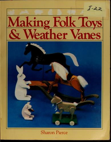 Download Making folk toys & weather vanes