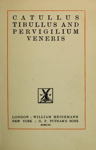 Catullus, Tibullus and Pervigilium Veneris.