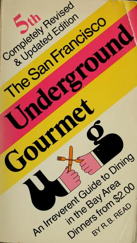 The San Francisco underground gourmet
