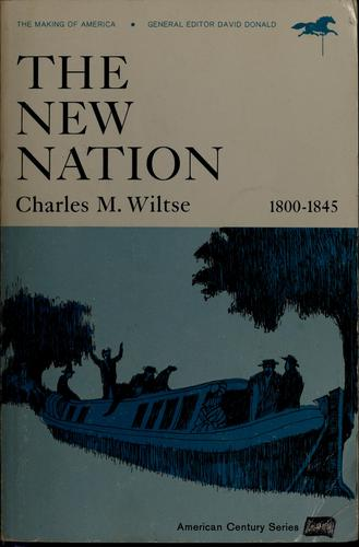 Download The new Nation, 1800-1845.
