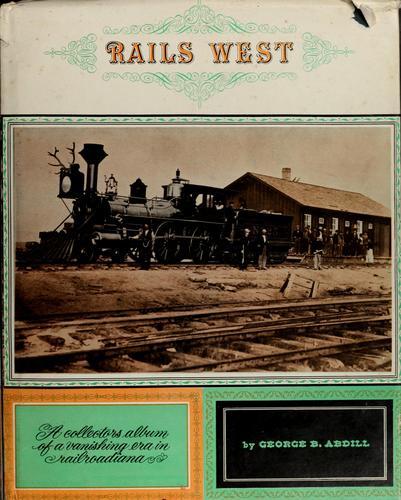 Rails West.