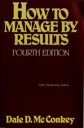 How to manage by results