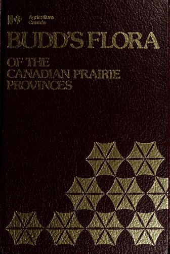 Download Budd's flora of the Canadian prairie provinces.