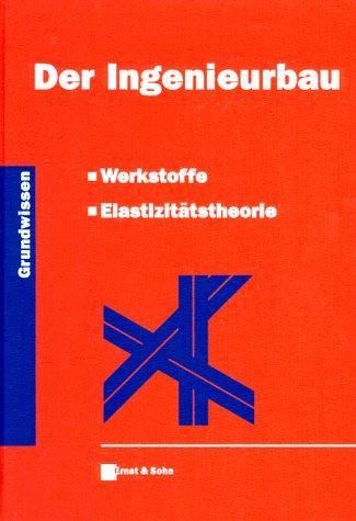 Der Ingenieurbau – Grundwissen