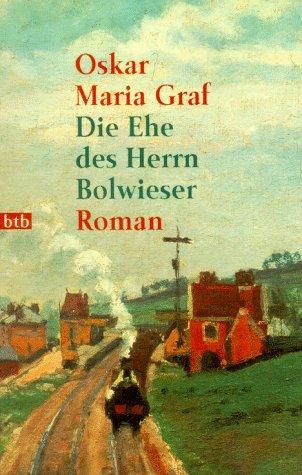 Die Ehe des Herrn Bolwieser.