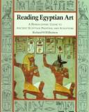 Image for Reading Egyptian Art Hieroglyphic Guide to Ancient Egyptian Painting and Sculpture