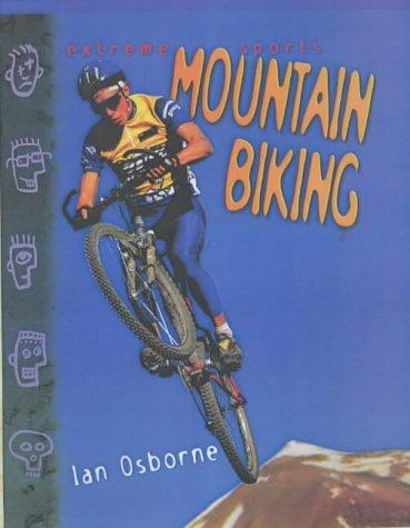 Download Mountain Biking (Extreme Sports)