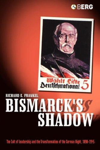 Bismarck's Shadow Richard E. Frankel