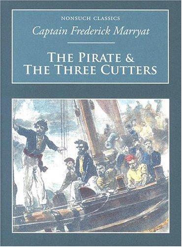 Download Pirate and the Three Cutters (Nonsuch Classics)