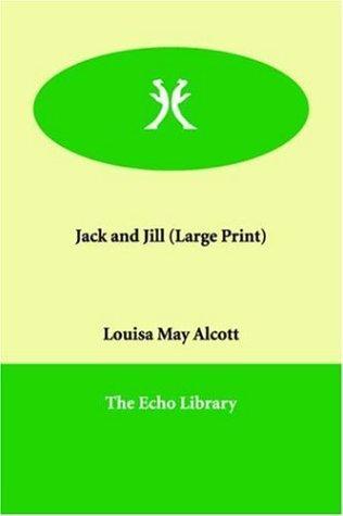 Jack and Jill (Large Print)