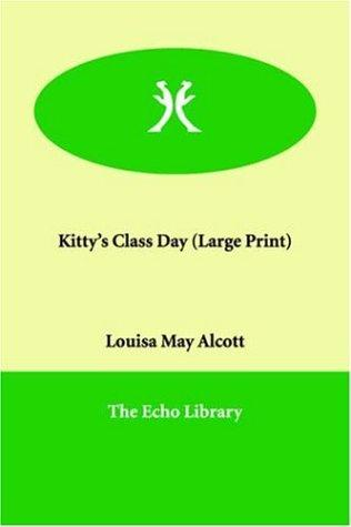 Download Kitty's Class Day (Large Print)