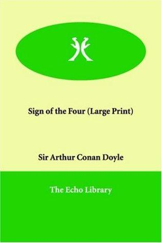 Download Sign of the Four (Large Print)