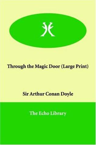 Download Through the Magic Door (Large Print)