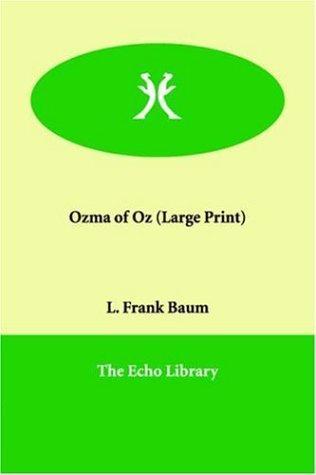 Ozma of Oz (Large Print)
