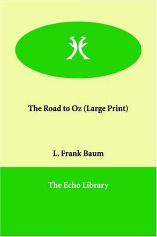 The Road to Oz (Large Print)