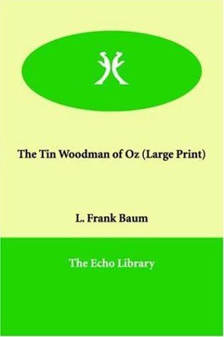 Download The Tin Woodman of Oz (Large Print)