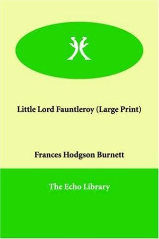 Little Lord Fauntleroy (Large Print)