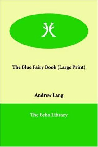 Download The Blue Fairy Book (Large Print)