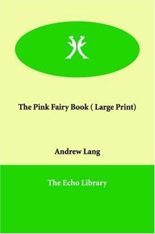 Download The Pink Fairy Book (Large Print)