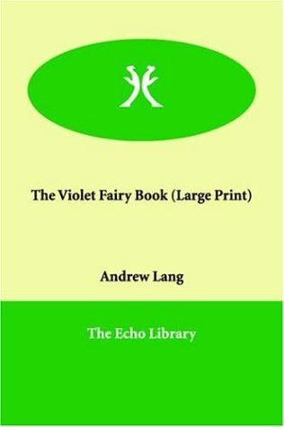 Download The Violet Fairy Book (Large Print)