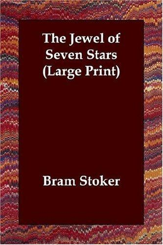 The Jewel of Seven Stars (Large Print)