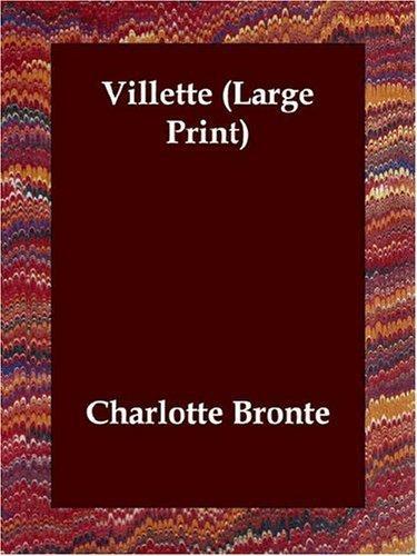 Villette (Large Print)