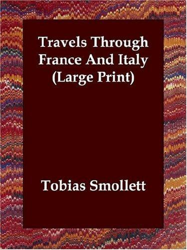 Download Travels Through France And Italy (Large Print)