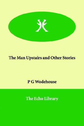 Download The Man Upstairs And Other Stories