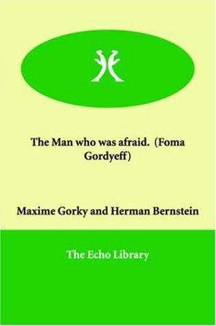 The Man Who Was Afraid (Foma Gordyeff)