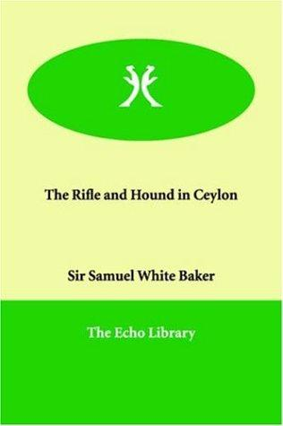 Download The Rifle And Hound in Ceylon