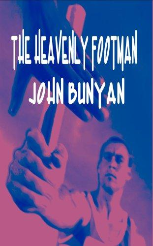 Download The Heavenly Footman (A description of the man that gets to Heaven) (Puritan Classics) (Puritan Classics)
