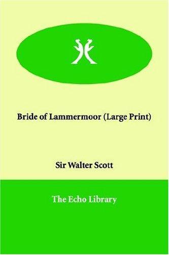 Download Bride of Lammermoor (Large Print)
