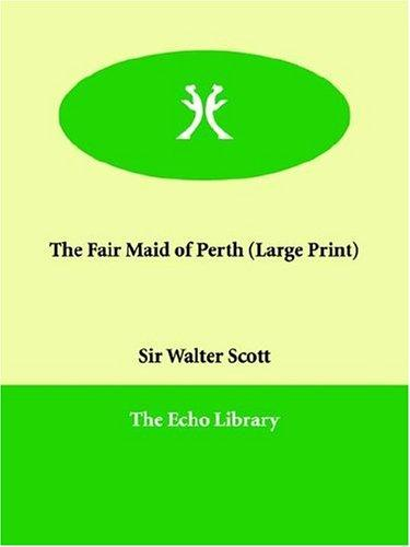 The Fair Maid of Perth (Large Print)