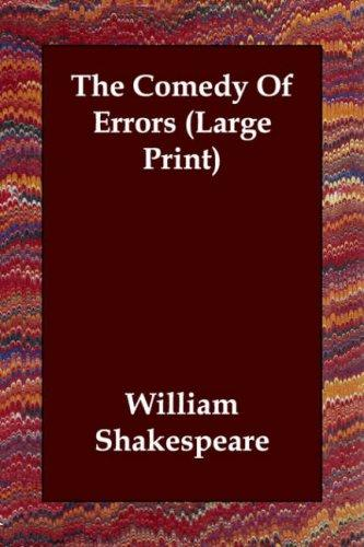 The Comedy Of Errors (Large Print)