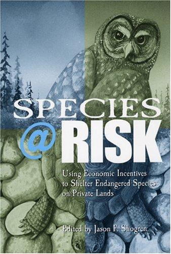 Species at risk Jason F. Shogren