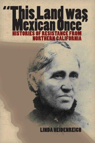 """""""This Land was Mexican Once"""""""