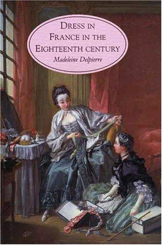 Download Dress in France in the eighteenth century