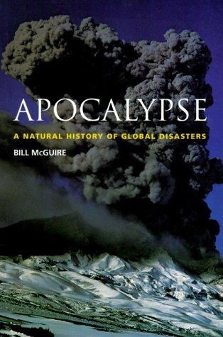Image for Apocalypse: A Natural History of Global Disasters