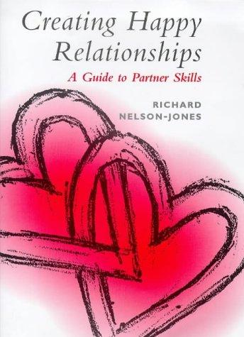 Download Creating Happy Relationships