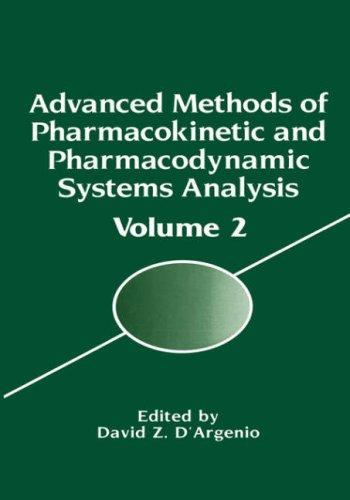 Download Advanced Methods of Pharmacokinetic and Pharmacodynamic Systems Analysis