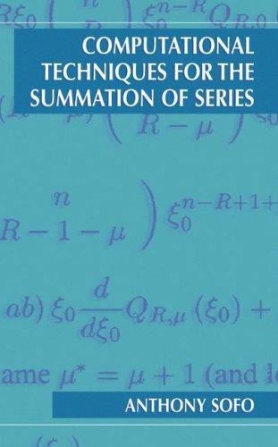 Download Computational Techniques for the Summation of Series
