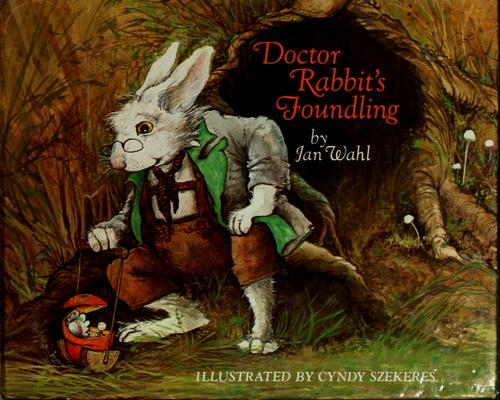 Doctor Rabbit's foundling