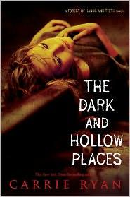 Dark and Hollow Places