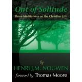 Download Out of Solitude: Three Meditations on the Christian Life