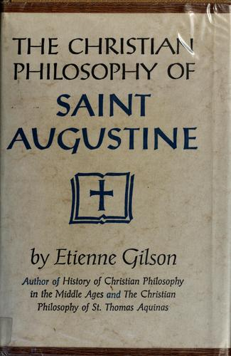 Download The Christian philosophy of Saint Augustine.