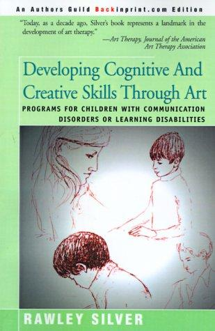 Developing Cognitive and Creative Skills Through Art